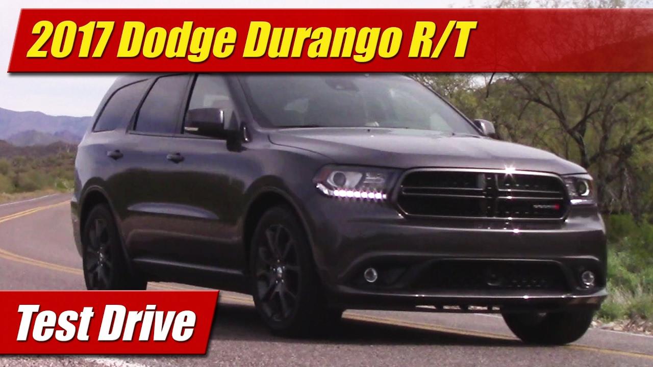 2017 Dodge Durango R T Test Drive