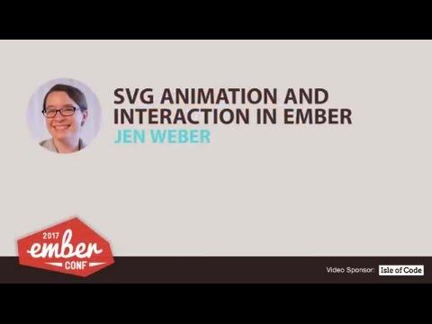 EmberConf 2017: SVG Animation and Interaction in Ember by Jen Weber