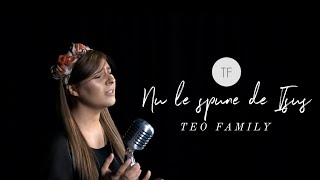 Teo Family - Nu Le Spune De Isus [Official Video]
