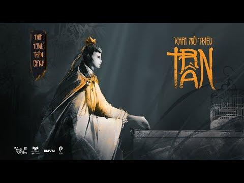 TBVN #10: Thái Tông Trần Cảnh – Gánh Nặng Đế Vương