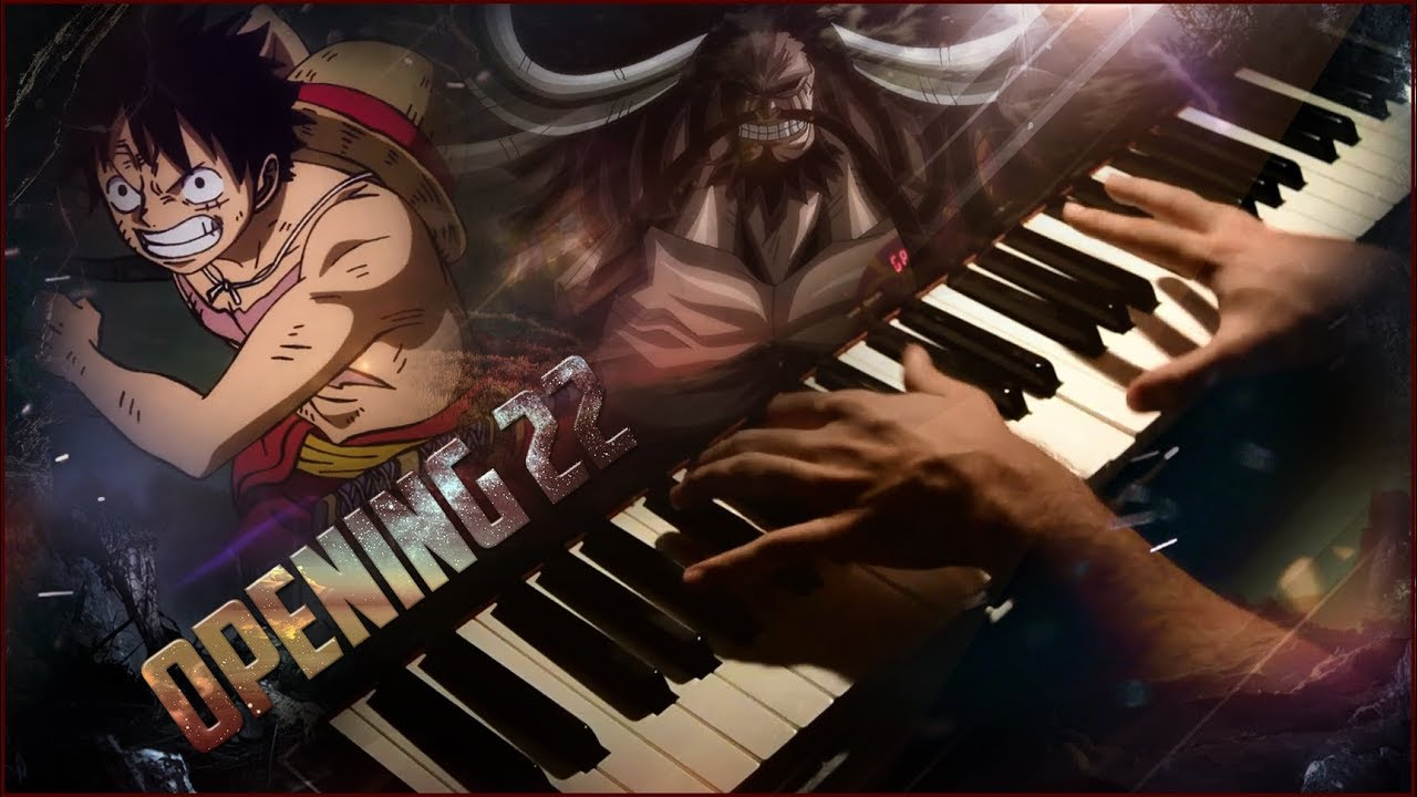 One Piece - Opening 22 『 Over The Top』 (Wano Arc) | (Piano ...