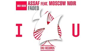Assaf feat. Moscow Noir - Faded (Radio Edit)