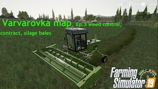 With Zetor to Russia// Varvarovka // Fs 19 // Timelapse// Ep.3 weed control, contract, silage bales