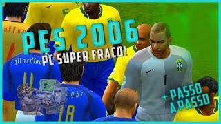 Como Baixar Instalar PES 6 Pt-Br - PC FRACO!