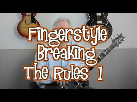 Advanced Fingerstyle Guitar  Breaking The Rules: The Trill