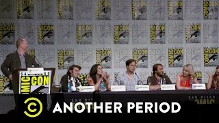 Another Period - Exclusive - Another Period at Comic-Con 2015 Pt. 3 - Uncensored