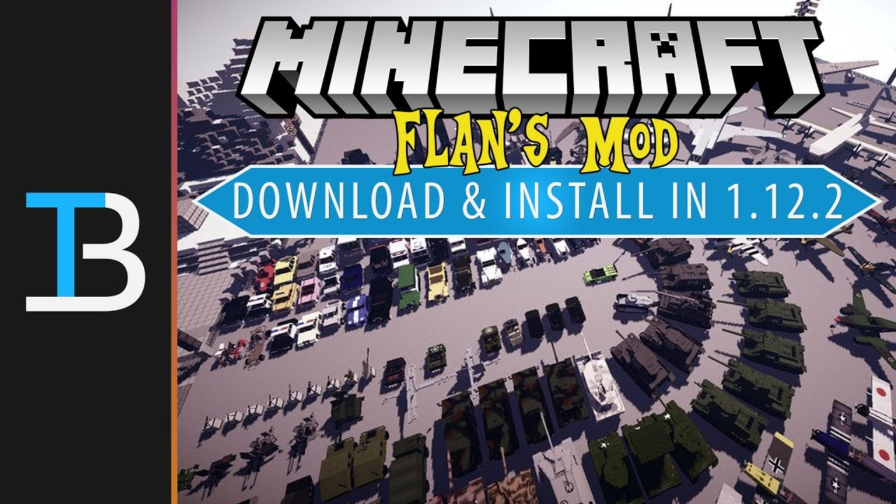 How To Download & Install Flan's Mod in Minecraft - TheBreakdown xyz