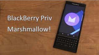 BlackBerry Priv Android 6.0.1 Marshmallow Update