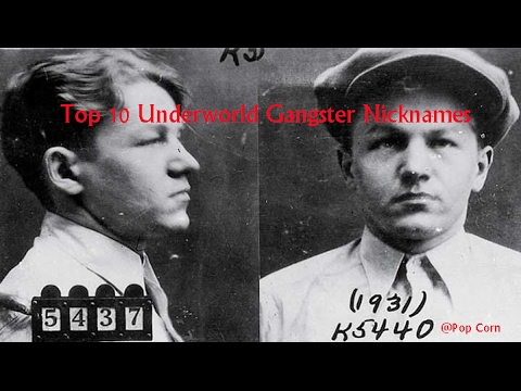 Top 10 Underworld Gangster