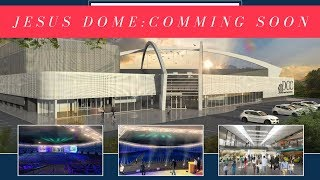 Jesus Dome Update - Part 2