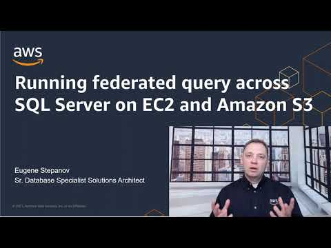 Running Federated Query Across SQL Server on EC2 and Amazon S3