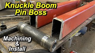 SNS 337 Part 2: Knuckle Boom Pin Boss Completed