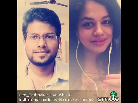 Intha Siripinai  - Smule song Leo with AnuShasti
