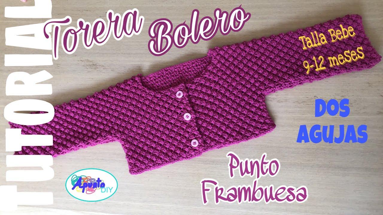 TORERA / BOLERO Bebe Talla 9-12 meses Punto FRAMBUESA - YouTube