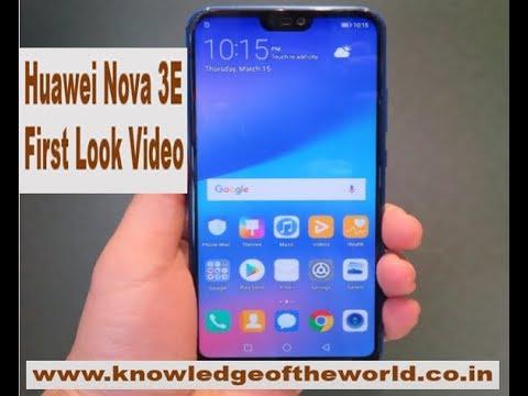 Huawei Nova 3E Review !! Huawei Nova 3E specification !! Huawei Nova 3E  Live Video