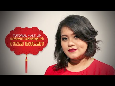 Tutorial Make-up Merah Merona di Hari Imlek