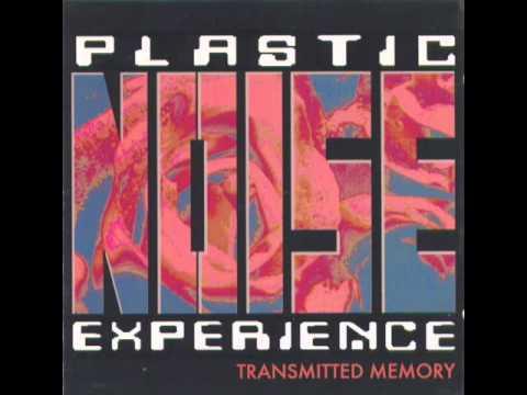 Plastic Noise Experience - Das Ritual