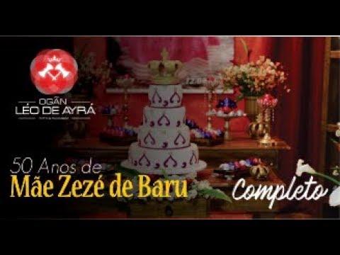 50 anos de Mãe Zezé de Barú ( COMPLETO )