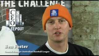 Ben Foster Australian Baseball League 2012 Vinnies CEO Sleepout Bench Diaries