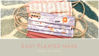 Easy 10 Minute Pleated Mask Tutorial