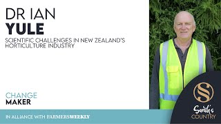 Dr Ian Yule | Scientific challenges in New Zealand's horticulture industry
