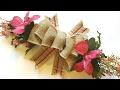 EASY BURLAP BOW TUTORIAL | DOLLAR TREE DIY | SPRING CRAFTS | WREATH SWAG