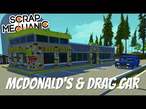 Scrap Mechanic Town- EP 123- McDonald's & Drag Car (World Download)