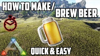 How to Make/Brew Beer | Quick & Easy | Ark: Survival Evolved