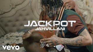 Jahvillani - Jackpot (Official Video)