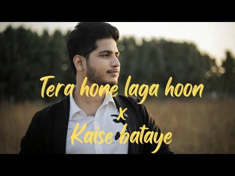 Varun Kabra | Tera Hone Laga Hoon- Kese Bataye | Atif Aslam | Unplugged Version
