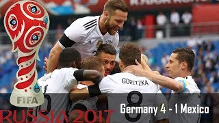 Germany 4 - 1 Mexico Confederations Cup (6/29/2017) Highlights