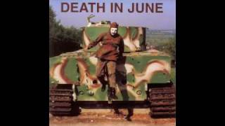 Watch Death In June Unconditional Armistice video