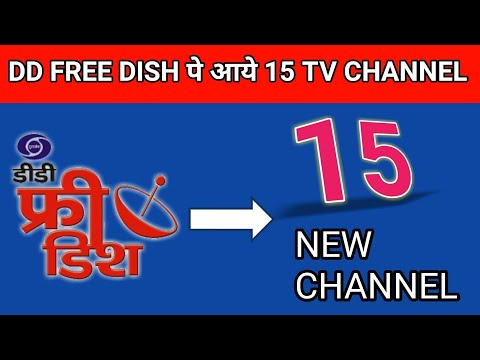 15 NEW TV CHANNEL FOR DD FREE DISH