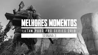 Melhores Momentos LPPS 2019 - Semana 3