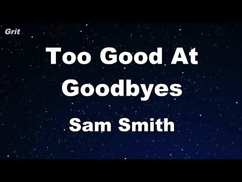 Too Good At Goodbyes - Sam Smith Karaoke...