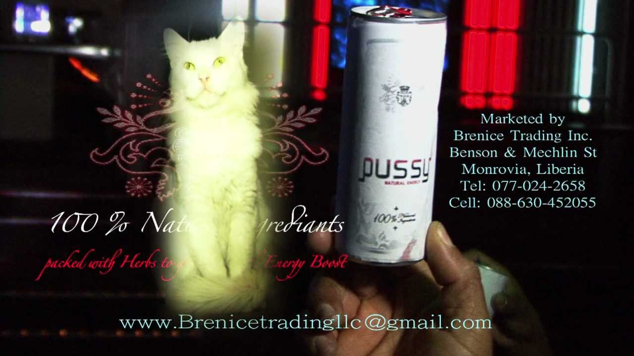 Pussy Cat Energy Drink Liberia 2013