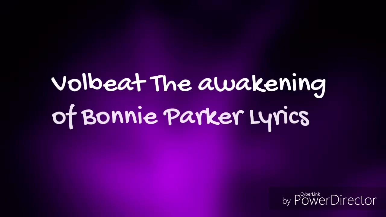 Volbeat the Awakening of Bonnie Parker Lyrics Volbeat the