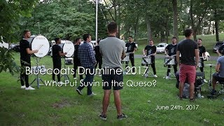 Bluecoats Drumline 2017 - Who Put Suvin in the Queso? (Massill…