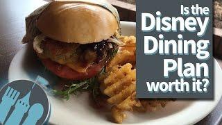Is the Disney Dining Plan worth it?