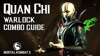 Download Video Mortal Kombat X: QUAN CHI (Warlock) Combo Guide MP3 3GP MP4