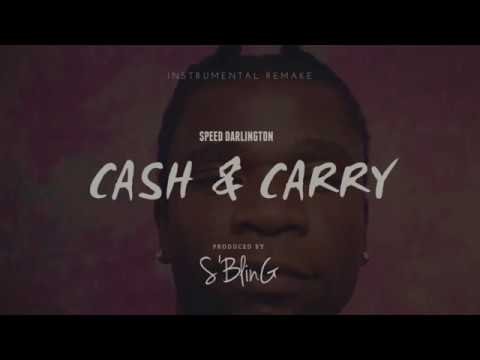 """""""Cash & Carry"""" Speed Darlington (INSTRUMENTAL) 