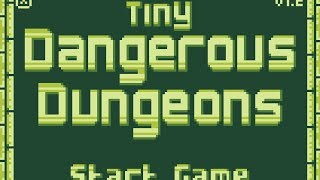 TINY DANGEROUS DUNGEONS Walkthrough