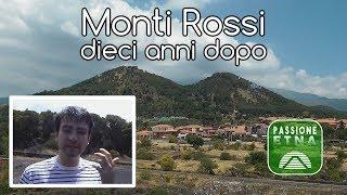 Etna - Monti Rossi (dieci anni dopo)