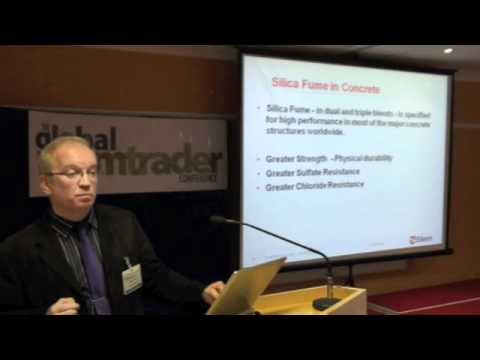 The use of silica fume in sustainable high performance concrete - Global CemTrader conference 2012