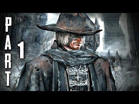 Bloodborne Walkthrough Gameplay Part 1 - Prologue (PS4)