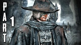 Bloodborne Walkthrough Gameplay Part 1 - Prologue (PS4)
