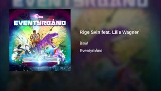 Rige Svin feat. Lille Wagner