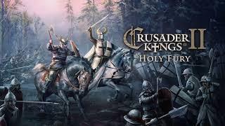 Crusader Kings 2 : Holy Fury - OST - The Fifth Crusade