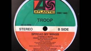 TROOP - SPREAD MY WINGS(VOCAL DUB)