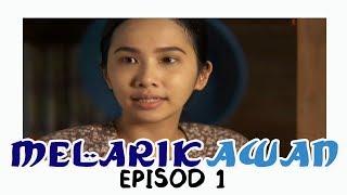 Download Video Melarik Awan | Episod 1 MP3 3GP MP4